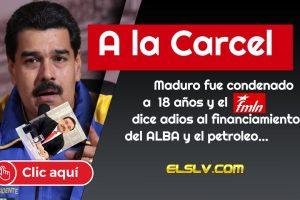 18 años de cárcel a Nicolas Maduro