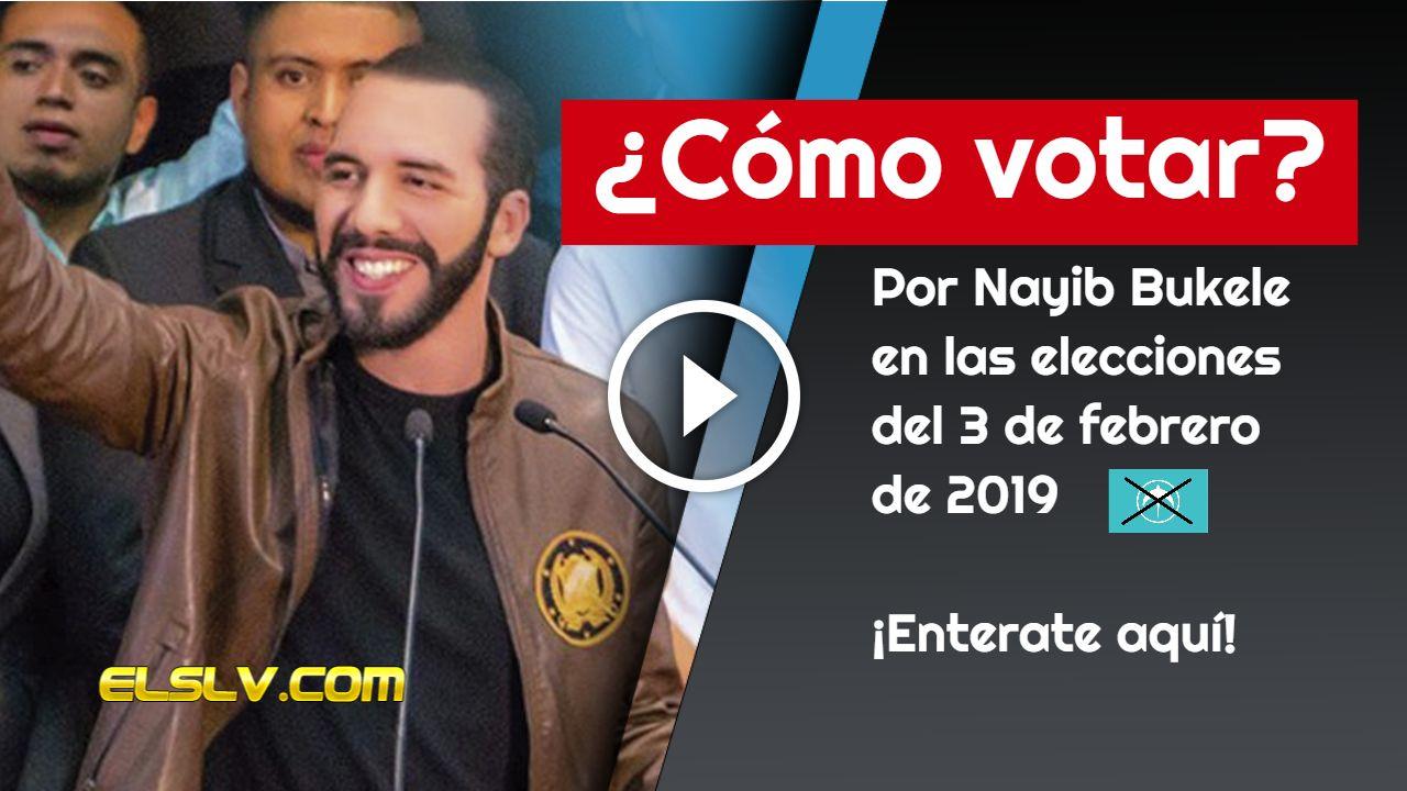 Votar por Nayib Bukele